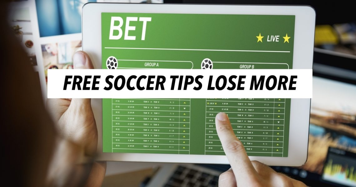 FREE SOCCER TIPS LOSE MORE